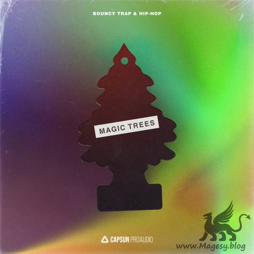 Magic Trees Bouncy Trap And Hip-Hop